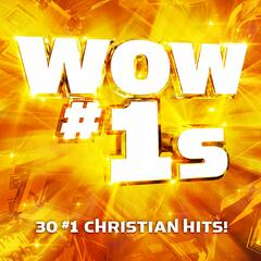 WOW #1s (30 #1 Christian Hits)