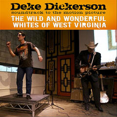 Soundtrack Album: The Wild And Wonderful Whites of West Virginia