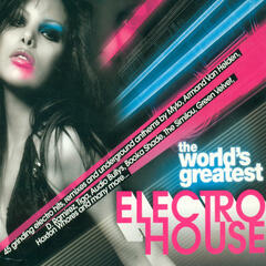 The World's Greatest - Electro House