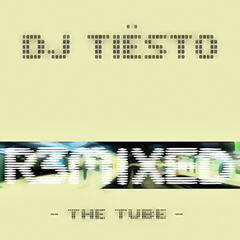 The Tube - R3MIXED