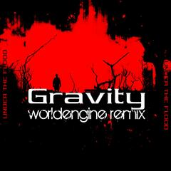 Gravity (WorldEngine Remix) - Single