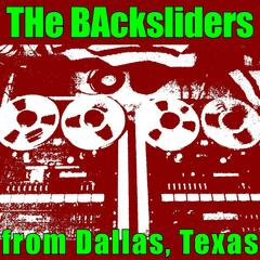 The Backsliders from Dallas, Texas