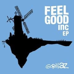 Feel Good Inc