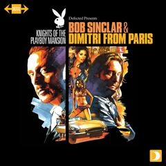 Knights Of The Playboy Mansion mixed by Bob Sinclar & Dimitri From Paris