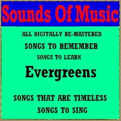 Sounds of Music : Evergreens