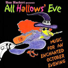 All Hallows' Eve - Music For An Enchanted October Evening - Volume 5