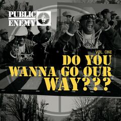 Do You Wanna Go Our Way ??? Vol.One