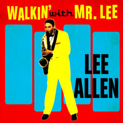 Walkin' With Mr. Lee