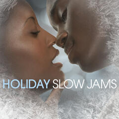 Holiday Slow Jams