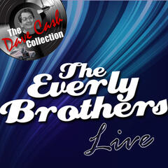 The Everly Brothers Live - [The Dave Cash Collection]
