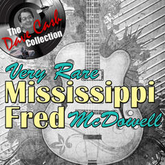 Very Rare Mississippi Fred - [The Dave Cash Collection]