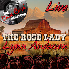 The Rose Lady Live - [The Dave Cash Collection]