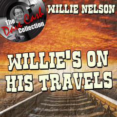 Willie's On His Travels - [The Dave Cash Collection]
