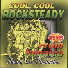 Cool, Cool Rock Steady from Jamaica