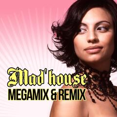 Mad'House Megamix & Remix