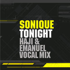 Tonight(Haji & Emanuel Remixes)
