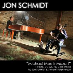 Michael Meets Mozart - 1 Piano, 2 Guys, 100 Cello Tracks (feat. Jon Schmidt & Steven Sharp Nelson) - Single