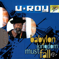 Babylon Kingdom Must Fall