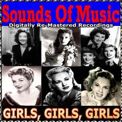 Sounds of Music  pres. Girls, Girls, Girls
