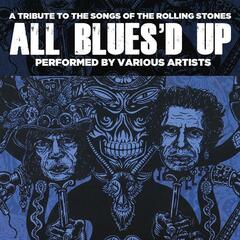 All Blues'd Up: Songs of the Rolling Stones