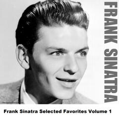 Frank Sinatra Selected Favorites, Vol. 1