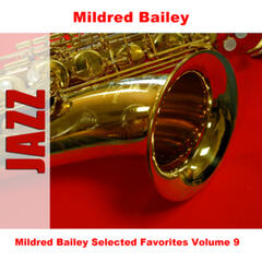 Mildred Bailey Selected Favorites, Vol. 9