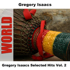 Gregory Isaacs Selected Hits Vol. 2