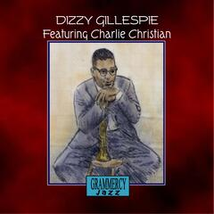 Dizzy Gillespie featuring Charlie Christiani