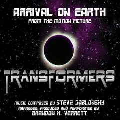 "Transformers (2007) - ""Arrival On Earth"" from the Motion Picture (feat. Brandon K. Verrett) - Single"