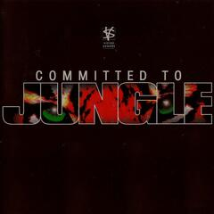 Commited To Jungle