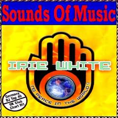 Sounds of Music Presents Irie White : No Peace In the World, Vol. 2