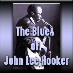 The Blues of John Lee Hooker