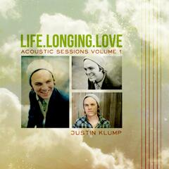 Life. Longing. Love. Acoustic Sessions, Vol. 1