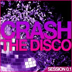 Crash the Disco