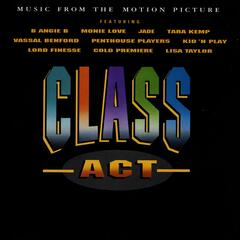 Class Act (Music From The Motion Picture)