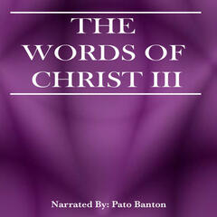 Words Of Christ III