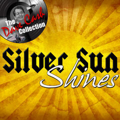 Silver Sun Shines - [The Dave Cash Collection]