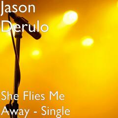 She Flies Me Away - Single
