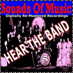 Sounds of Music pres. Hear the Band, Vol. 5