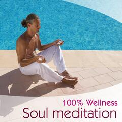 100 % Wellness - Soul Meditation