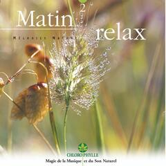 Chlorophylle, Vol 2 : Matin relax