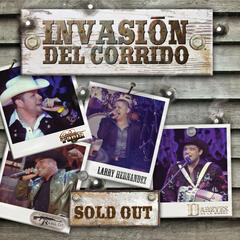Invasión Del Corrido-Sold Out
