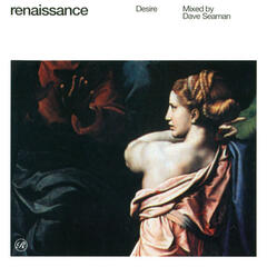 Renaissance - The Masters Series - Part 3 - Desire