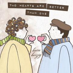 Two Hearts Are Better Than One - Single