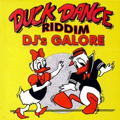 Duck Dance Riddim DJ's Galore