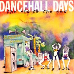 Dancehall Days - The Old to the New