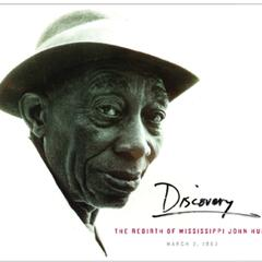 Discovery:the Rebirth of Mississippi John Hurt