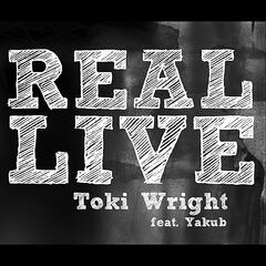 Real Live (feat. Yakub)