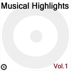 Musical Highlights,Vol.1