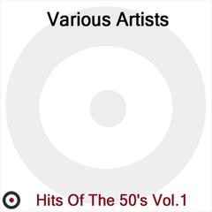 Hits of the 50's Volume 1